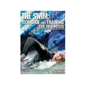 The Swim: Technique and Training for Triathletes